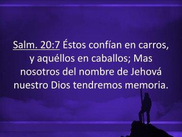 Salm. 20:7 Éstos confían en carros, y aquéllos en ... - Miel San Marcos