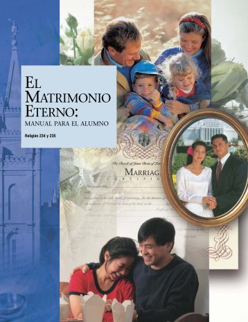 el matrimonio eterno: manual para el alumno - The Church of Jesus