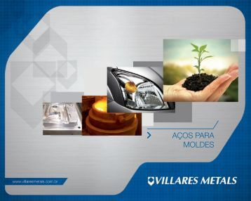 Catálogo de Aços Para Moldes - Villares Metals