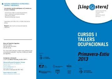 CURSOS I TALLERS OCUPACIONALS Primavera-Estiu 2013