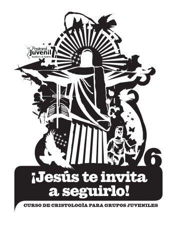 Jesús te invita a seguirlo - Pastoral Juvenil