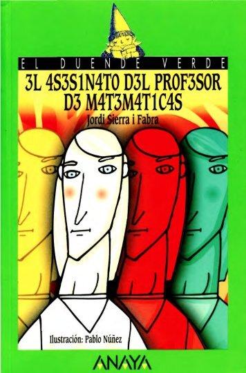 Libro: El asesinato del profesor de matemáticas. Jordi Sierra i Fabra