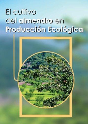 El cultivo del almendro en producción ecológica