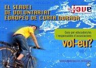El Servei de Voluntariat Europeu de Curta Durada. Guia per ...