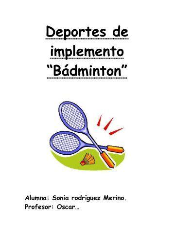 """Deportes de implemento """"Bádminton"""" - EducacionyAventura"""