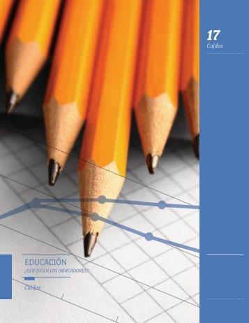 Informe Progreso Educativo: Caldas - Empresarios por la Educación