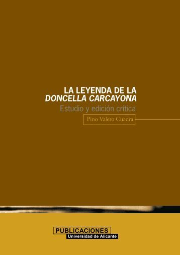 LA LEYENDA DE LA DONCELLA CARCAYONA - Publicaciones de ...