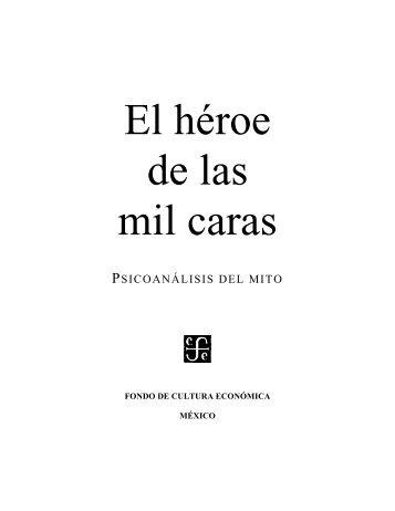 Campbell, Joseph – El Heroe De Las Mil Caras (241p) - el cine signo