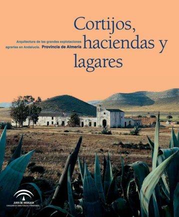 Cortijos, haciendas y lagares - Junta de Andalucía