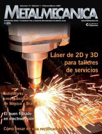 América Latina tiene que migrar al 3D - Metalmecánica