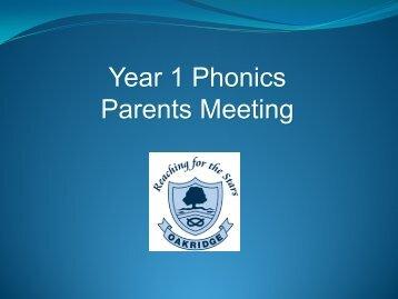 Phonics Y1 Parents Meeting - 18th September - Oakridge Primary ...