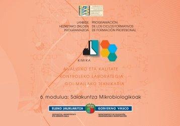 6. modulua: Saiakuntza Mikrobiologikoak - instituto vasco de las ...