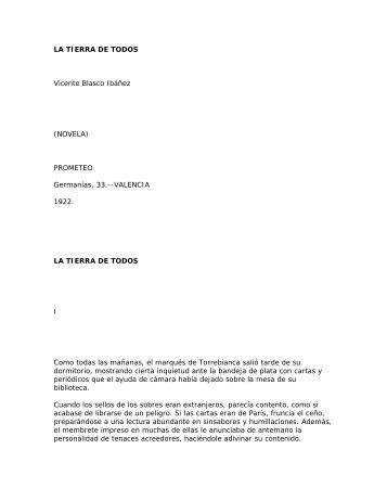 LA TIERRA DE TODOS Vicente Blasco Ibáñez - AMPA Severí Torres