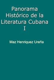 Panorama histórico de la literatura cubana I - Editorial Universitaria