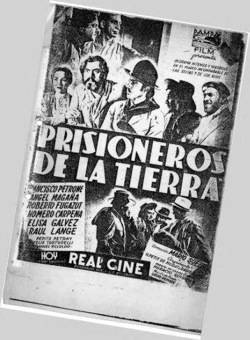 Prisioneros de la tierra - Historia del Cine Latinoamericano y ...