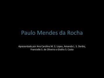 Paulo Mendes da Rocha - UTFPR