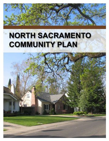 NORTH SACRAMENTO COMMUNITY PLAN - 2030 General Plan