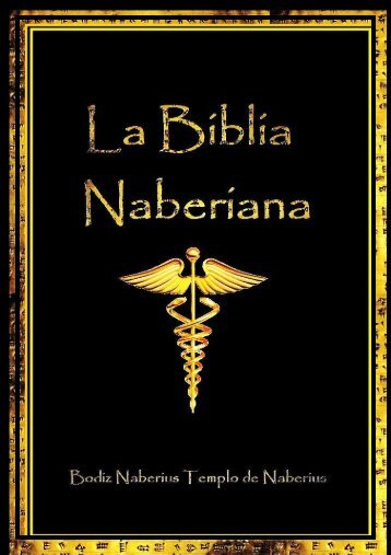 LA BIBLIA NABERIANA 3ª ED - Aglaya