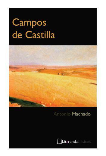 Campos de Castilla – Antonio Machado - IES Frei Martín Sarmiento