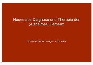 Aktuelles aus Diagnose und Therapie der (Alzheimer) Demenz