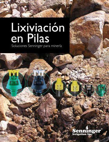 Lixiviación en Pilas - Senninger Irrigation