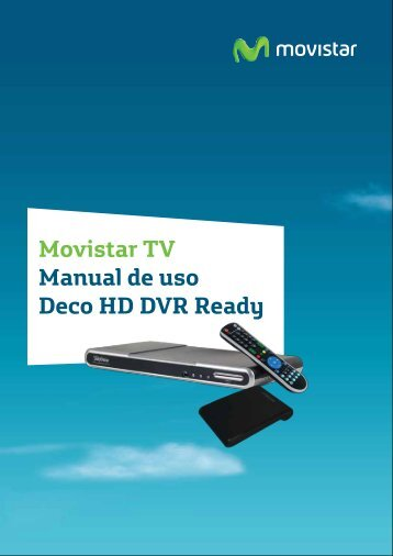 Movistar TV Manual de uso Deco HD DVR Ready - Servicios Movistar