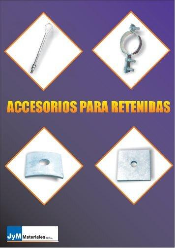 ACCESORIOS PARA RETENIDAS - JyM Materiales srl
