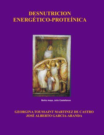 Desnutrición - DESNUTRICION ENERGÉTICO-PROTEÍNICA