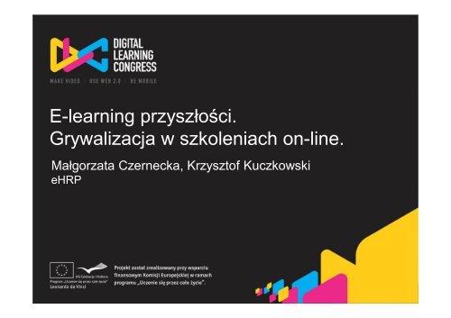 E-learning przyszłości. Grywalizacja w szkoleniach on-line.