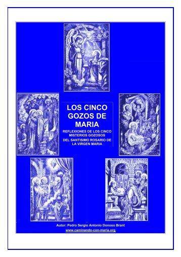 LOS CINCO GOZOS DE MARIA - Caminando con Maria