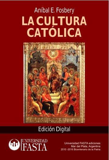 La Cultura Católica. Edición digital - Universidad FASTA