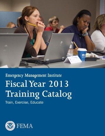 Fiscal Year 2013 Training Catalog - Emergency Management ...