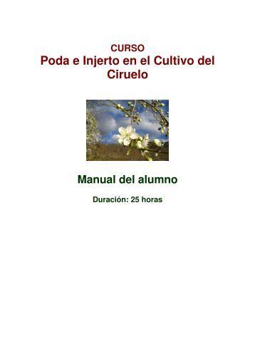 Poda e Injerto en el Cultivo del Ciruelo - FRUTALES