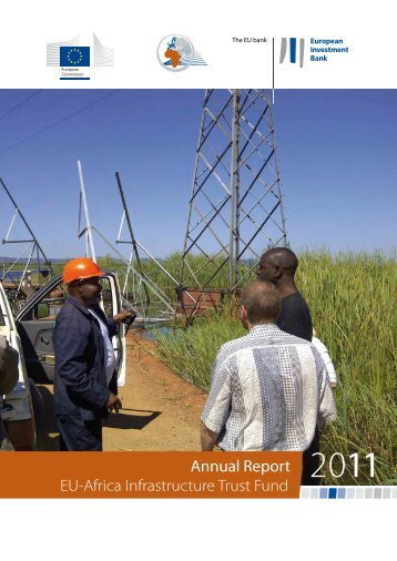 Annual Report EU-Africa Infrastructure Trust Fund 2011 - European ...