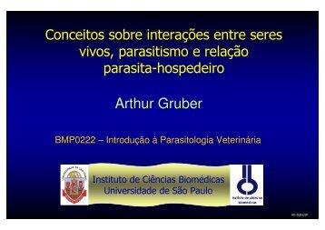 Arthur Gruber - Laboratorio de Biologia Molecular de Coccídias - USP