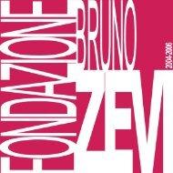 2004-2006 - Fondazione Bruno Zevi