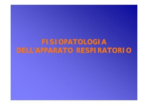 Fisiopatologia dell'apparato respiratorio 1