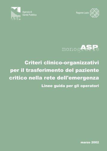 Criteri clinico-organizzativi per il trasferimento del paziente critico ...