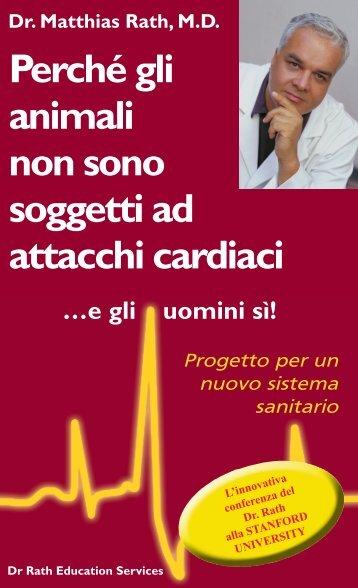 Perchè gli animali non sono soggetti ad attacchi cardiaci -Dr. M.Rath