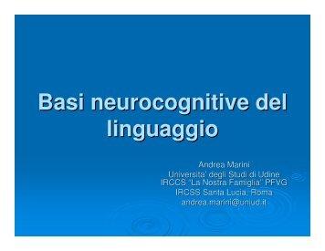 Basi neurocognitive del linguaggio - Dipartimento di Fisica