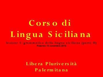 Grammatica della Lingua Siciliana - Libera Pluriversità Palermitana