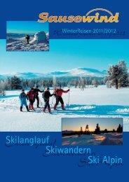 Skilanglauf Skiwandern Ski Alpin - Sausewind Reisen