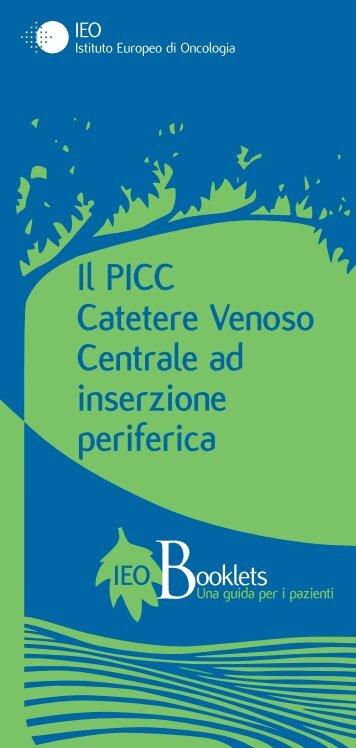 Il PICC Catetere Venoso Centrale ad inserzione periferica