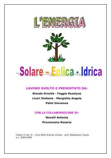 L'energia solare, eolica e idrica - Liceo magistrale