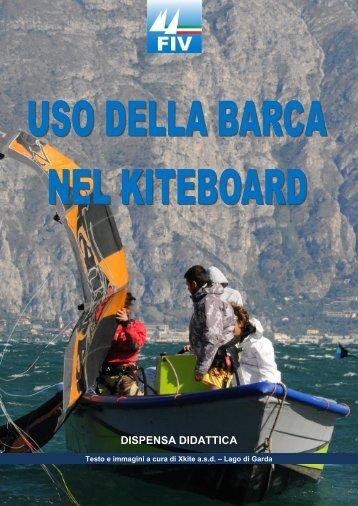 ispensa didattica: uso della barca di appoggio nel kiteboard ... - Xkite
