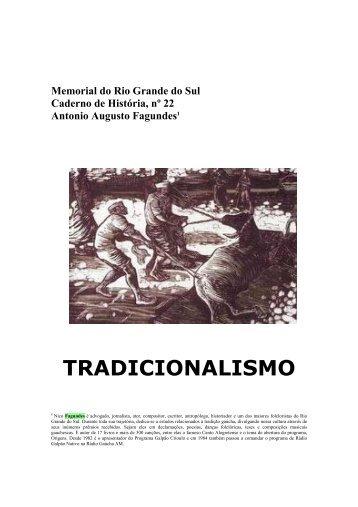 Tradicionalismo Gaúcho - Memorial do Rio Grande do Sul
