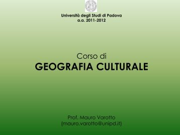 geografia culturale - Lettere e Filosofia - Università degli Studi di ...