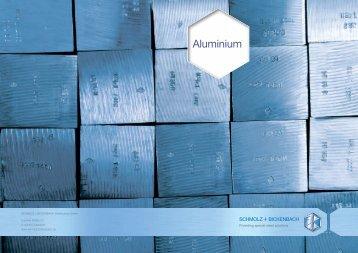 Aluminium - SCHMOLZ-BICKENBACH.DE
