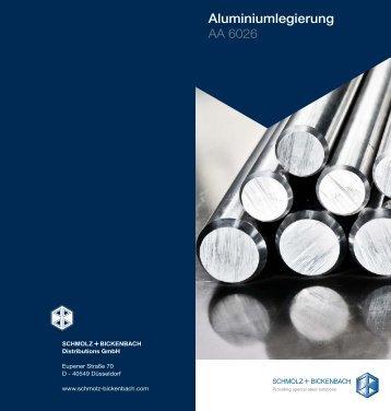 Aluminiumlegierung AA 6026 - SCHMOLZ-BICKENBACH.DE