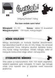 MÄNGU KIRJELDUS ETTEVALMISTUS MÄNGUKS